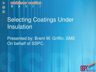 Selecting Coatings Under Insulation
