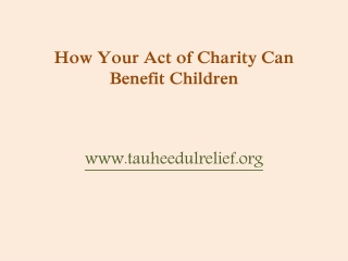 How Your Act of Charity Can Benefit Children
