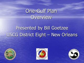 One-Gulf Plan  Overview