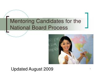 Mentoring Candidates for the National Board Process