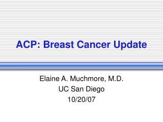 ACP: Breast Cancer Update