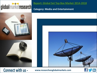 Global Set Top Box Market | Market Research Report