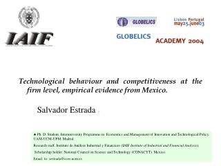 Technological behaviour and competitiveness at the firm level, empirical evidence from Mexico.
