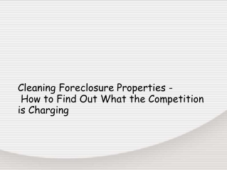 Cleaning Foreclosure Properties