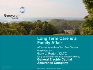 Long Term Care is a Family Affair