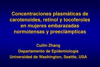 Concentraciones plasmáticas de carotenoides, retinol y tocoferoles en mujeres embarazadas normotensas y preeclámpticas