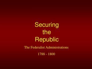 Securing the Republic