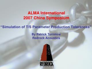 """""""Simulation of T/S Parameter Production Tolerances"""""""