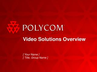 video solutions overview