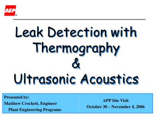 Leak Detection with  Thermography  & Ultrasonic Acoustics