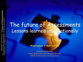 The future of Assessments Lessons learned internationally