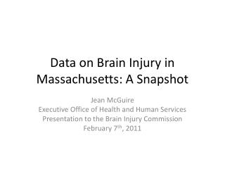 Data on Brain Injury in Massachusetts: A Snapshot