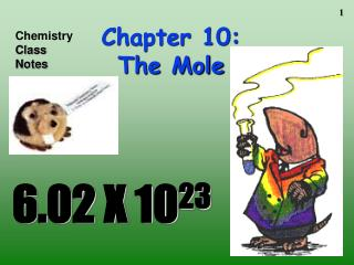 Chapter 10: The Mole