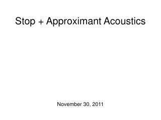 stop  approximant acoustics
