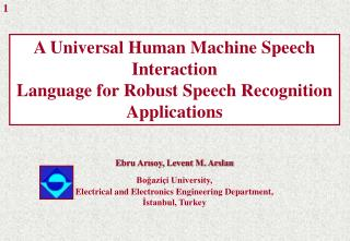 a universal human machine speech interaction language for robust speech recognition applications