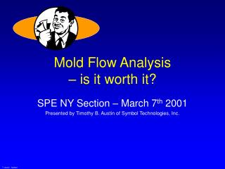 Mold Flow Analysis – is it worth it?