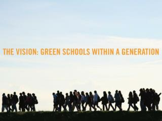 What is a Green School?
