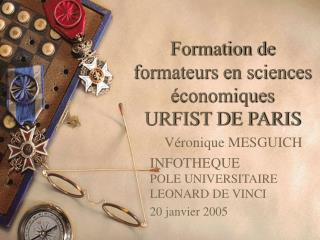 Formation de formateurs en sciences  conomiques URFIST DE PARIS