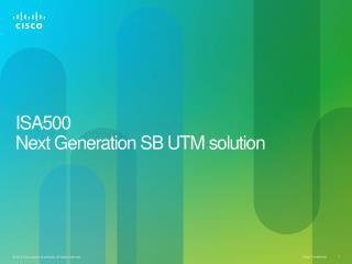 ISA500  Next Generation SB UTM solution