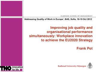 Improving job quality and organisational performance simultaneously: Workplace innovation to achieve the EU2020 Strategy