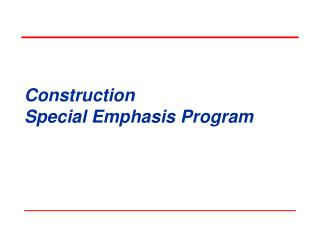 Construction  Special Emphasis Program