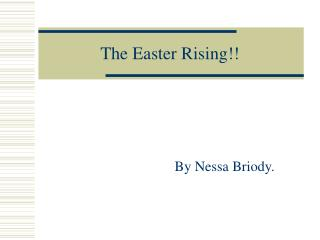 The Easter Rising!!