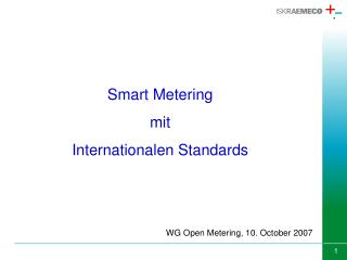 Smart Metering mit  Internationalen Standard s
