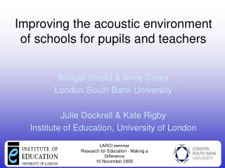 Improving the acoustic environment of schools for pupils and teachers
