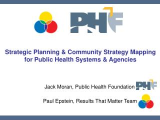 Strategic Planning & Community Strategy Mapping  for Public Health Systems & Agencies