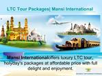 LTC Goa Tour Packages - Enjoy Luxury Holidays