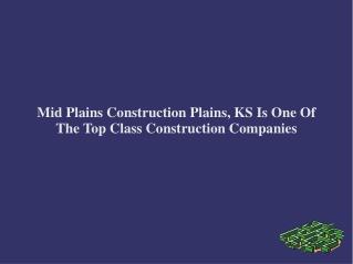Mid Plains Construction Plains, KS