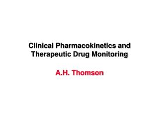 Clinical Pharmacokinetics and Therapeutic Drug Monitoring
