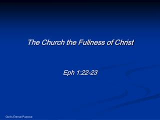 The Church the Fullness of Christ