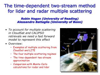 The time-dependent two-stream method for lidar and radar multiple scattering Robin Hogan (University of Reading) Alessan