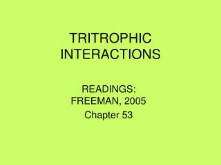 TRITROPHIC INTERACTIONS