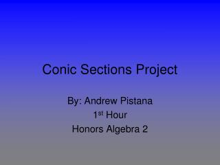Conic Sections Project
