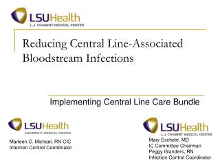 Reducing Central Line-Associated Bloodstream Infections