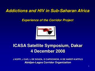 Addictions and HIV in Sub-Saharan Africa Experience of the Corridor Project