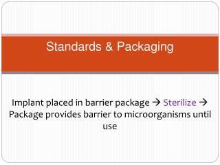 Standards & Packaging