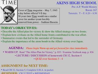 AKINS HIGH SCHOOL Pre-A.P. World History Room 167 Tutorials:  T ~ F; 8:20 ~ 8:50