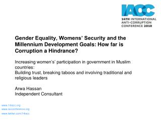 Gender Equality, Womens  Security and the Millennium Development Goals: How far is Corruption a Hindrance  Increasing wo
