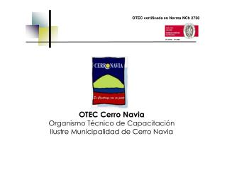 OTEC Cerro Navia Organismo Técnico de Capacitación Ilustre Municipalidad de Cerro Navia