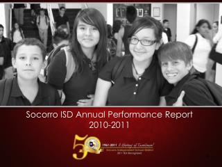 Socorro ISD Annual Performance Report 2010-2011