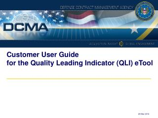 Customer User Guide  for the Quality Leading Indicator (QLI) eTool