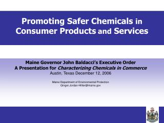 Promoting Safer Chemicals  in Consumer Products and  Services