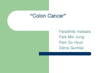 """ Colon Cancer """