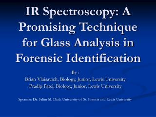 IR Spectroscopy: A Promising Technique for Glass Analysis in Forensic Identification