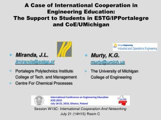 A Case of International Cooperation in Engineering Education: The Support to Students in ESTG/IPPortalegre and CoE/UMich