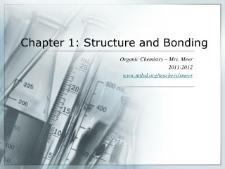 Chapter 1: Structure and Bonding