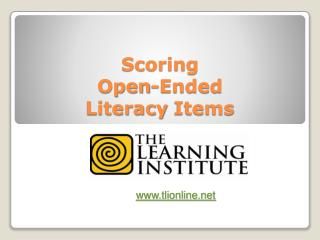 Scoring Open-Ended  Literacy  Items